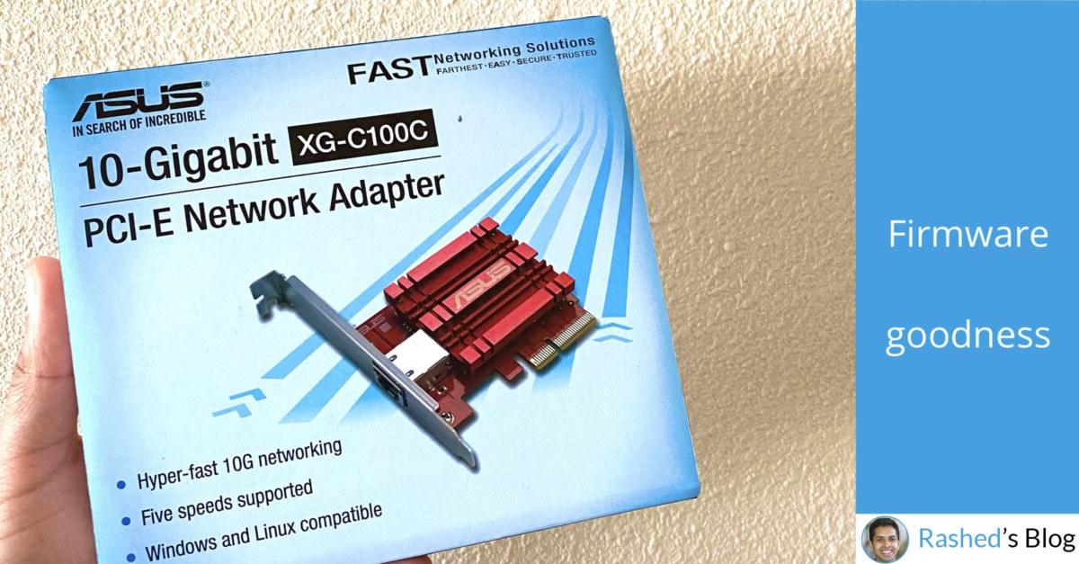 ASUS XG-C100C firmware flash guide